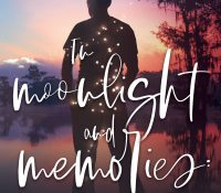 Blog Tour + Giveaway: In Moonlight and Memories Trilogy