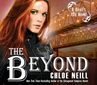 #JIAM Listen Up! #Audiobook Review: The Beyond by Chloe Neill