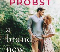 Quickie Review: A Brand New Ending by Jennifer Probst