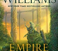 Review: Empire of Grass by Tad Williams
