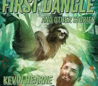 Listen Up! #Audiobook Review: The First Dangle and Other Stories by Kevin Hearne