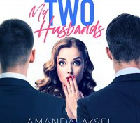 Listen Up! #Audiobook Review: My Two Husbands: A Laugh Out Loud Romantic Comedy by Amanda Aksel