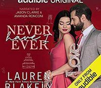 Listen Up! #Audiobook Review: Never Have I Ever by Lauren Blakely