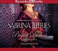 Listen Up! #Audiobook Review: Project Duchess by Sabrina Jeffries