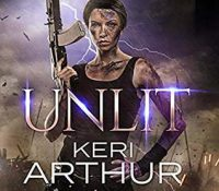 Listen Up! #Audiobook Review: Unlit by Keri Arthur