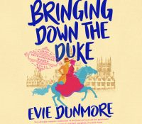 Listen Up! #Audiobook Review: Bringing Down the Duke by Evie Dunmore