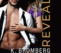 Listen Up! #Audiobook Review: Reveal by K. Bromberg