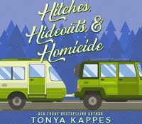Listen Up! #Audiobook Review: Hitches, Hideouts, & Homicide by Toyna Kappes