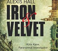 Review: Iron and Velvet by Alexis Hall