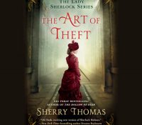 Listen Up! #Audiobook Review + Giveaway: The Art of Theft by Sherry Thomas