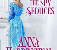 Review: After the Spy Seduces by Anna Harrington