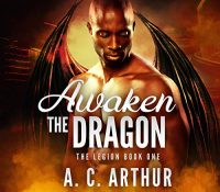 Listen Up! #Audiobook Review: Awaken the Dragon by A.C. Arthur