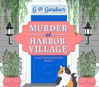 Listen Up! #Audiobook Review: Murder at Harbor Village by G.P. Gardner