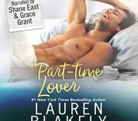 Listen Up! #Audiobook Reviews: Part-Time Lover by Lauren Blakely