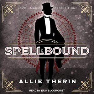 Audiobook Cover of SPELLBOUND by Allie Therin