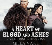 Listen Up! #Audiobook Review: A Heart of Blood and Ashes by Milla Vane