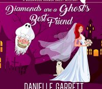 Listen Up! #Audiobook Review: Diamonds are a Ghost's Best Friend by Danielle Garrett