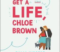 Listen Up! #Audiobook Review: Get a Life, Chloe Brown by Talia Hibbert