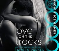 Listen Up! #Audiobook Review: Love on the Tracks by Tamsen Parker
