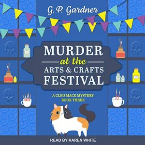 Audiobook cover Murder at the Arts & Crafts Festival by G.P. Gardner