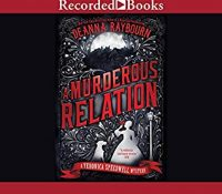 Listen Up! #Audiobook Review: A Murderous Relation by Deanna Raybourn