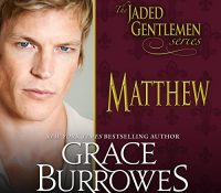 Listen Up! #Audiobook Review: Matthew by Grace Burrowes