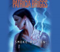 Listen Up! #Audiobook Review: Smoke Bitten by Patricia Briggs
