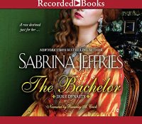 Listen Up! #Audiobook Review: The Bachelor by Sabrina Jeffries