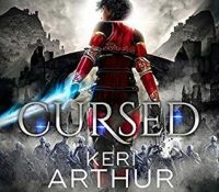 Listen Up! #Audiobook Review: Cursed by Keri Arthur