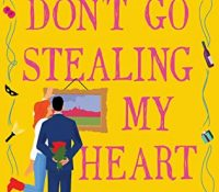 Review: Don't Go Stealing My Heart by Kelly Siskind