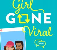 Review: Girl Gone Viral by Alisha Rai