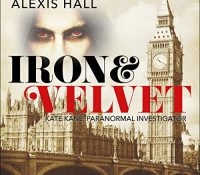 Listen Up! Audiobook Review: Iron & Velvet by Alexis Hall