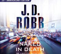 Listen Up! #Audiobook Review: In Death Series by J.D. Robb Part 1