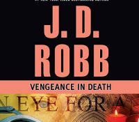 Listen Up! #Audiobook Review: Vengeance in Death by J.D. Robb