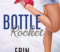 Sunday Snippet: Bottle Rocket by Erin McLellen