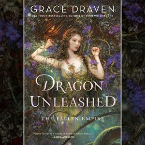 Audiobook Cover Dragon Unleashed by Grace Draven