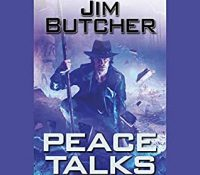 Listen Up! #Audiobook Review: Peace Talks by Jim Butcher