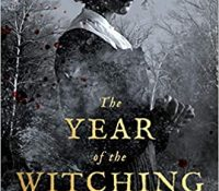 Review: The Year of the Witching by Alexis Henderson