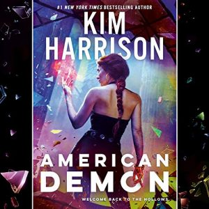 Audiobook cover of American Demon by Kim Harrison