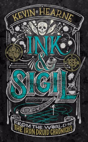 Book cover of Ink & Sigil by Kevin Hearne