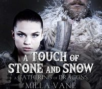 Listen Up! #Audiobook Review: A Touch of Stone and Snow by Milla Vane