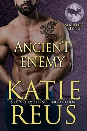 Book Cover: Ancient Enemy by Katie Reus