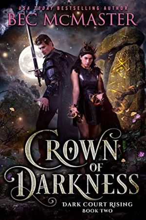Book cover of Crown of Darkness by Bec McMaster