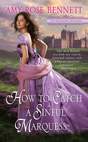 Book cover How to Catch a Sinful Marquess by Amy Rose Bennett