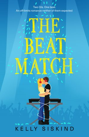Book Cover of The Beat Match by Kelly Siskind