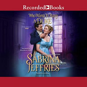 Audiobook Cover of Who Wants to Marry a Duke by Sabrina Jeffries