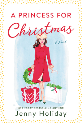 book cover A Princess for Christmas by Jenny Holiday