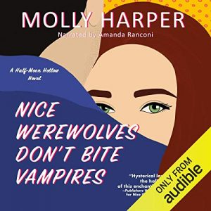 Audiobook cover of Nice Werewolves Don't Bite Vampires by Molly Harper