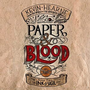 audiobook cover of Paper & Blood by Kevin Hearne