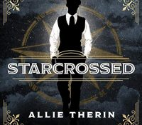 Listen Up! #Audiobook Review: Starcrossed by Allie Therin